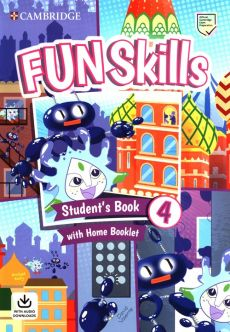 Fun Skills 4 Student's Book with Home Booklet and Downloadable Audio - Bridget Kelly, David Valente
