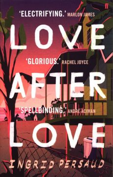 Love After Love - Ingrid Persaud