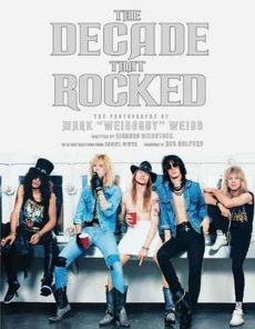 The Decade That Rocked - Richard Bienstock