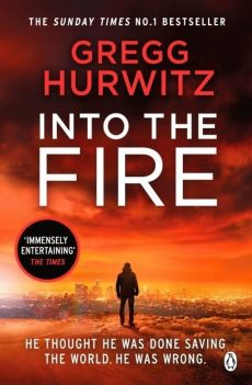 Into the Fire - Gregg Hurwitz