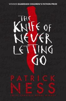 Chaos Walking 1 The Knife of Never Letting Go - Patrick Ness