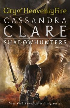 The Mortal Instruments 6 City of Heavenly Fire - Cassandra Clare