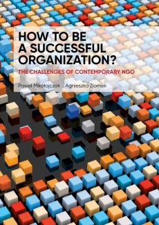 HOW TO BE A SUCCESSFUL ORGANIZATION? THE CHALLENGES OF CONTEMPORARY NGO - List of content + Introduction