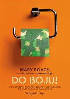 Do boju ! - Mary Roach