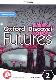 Oxford Discover Futures 2 Workbook with Online Practice - Janet Hardy-Gould