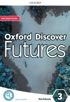 Oxford Discover Futures 3 Workbook with Online Practice - Lewis Lansford