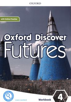 Oxford Discover Futures 4 Workbook with Online Practice - Lewis Lansford