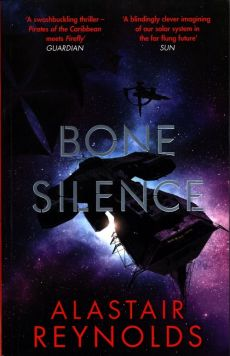 Bone Silence - Alastair Reynolds