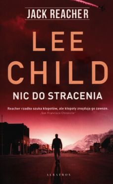 Nic do stracenia - Lee Child