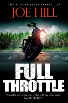 Full Throttle - Joe Hill
