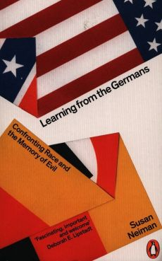 Learning from the Germans - Susan Neiman