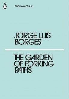 The Garden of Forking Paths - Borges Jorge Luis