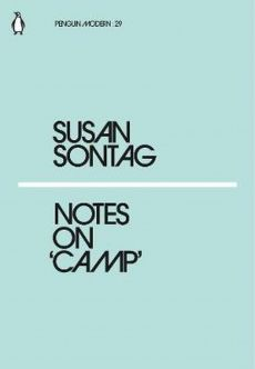 Notes on Camp - Susan Sontag
