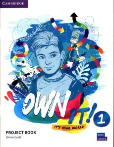Own It! 1 Project Book - Simon Cupit
