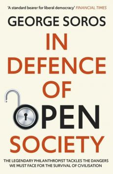 In Defence of Open Society - George Soros