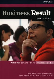 Business Result Advanced Student's Book with Online practice - Kate Baade, Christopher Holloway, John Hughes
