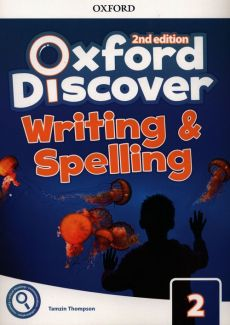Oxford Discover 2 Writing & Spelling - Tamzin Thompson
