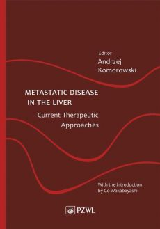 Metastatic Disease in the Liver - Current Therapeutic Approaches