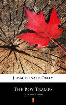 The Boy Tramps - J. Macdonald Oxley