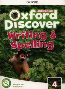 Oxford Discover 4 Writing & Spelling - Kathryn ODell, Victoria Tebbs
