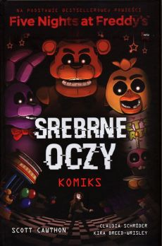 Five Nights At Freddy's Srebrne oczy Komiks - Scott Cawthon