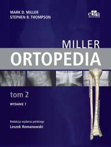 Ortopedia Miller Tom 2 - Miller M.D., Thompson S.R.