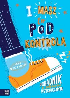 I masz to pod kontrolą! - Anna Williamson