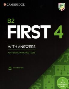 B2 First 4 Student's Book with Answers with Audio with Resource Bank  Authentic Practice Tests