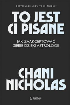 To jest Ci pisane - Chani Nicolas