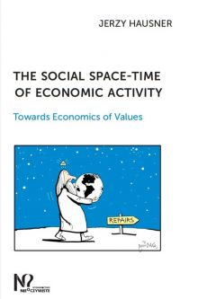 The social space-time of economic activity - Outlet - Jerzy Hausner
