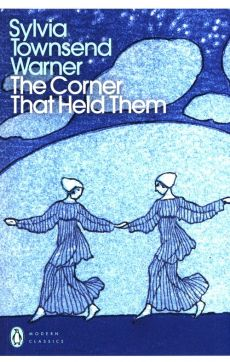 The Corner That Held Them - Townsend Warner Sylvia
