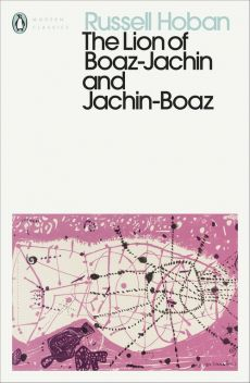 The Lion of Boaz-Jachin and Jachin-Boaz - Russell Hoban