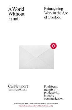 A World Without Email - Cal Newport
