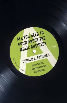 All You Need to Know About the Music Business - Passman Donald S.