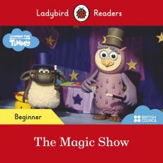 Ladybird Readers Beginner Level Timmy Time The Magic Show ELT Graded Reader
