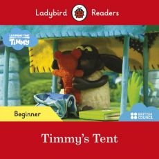 Ladybird Readers Beginner Level Timmy Time Timmy's Tent