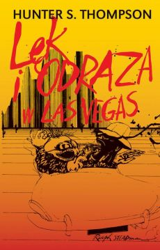 Lęk i odraza w Las Vegas - Hunter S. Thompson