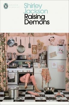 Raising Demons - Shirley Jackson