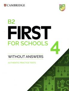 B2 First for Schools 4 Authentic practice tests