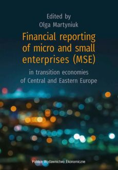 Financial reporting of micro and small enterprises (MSE) in transition economies of Central and Eastern Europe - Olga Martyniuk