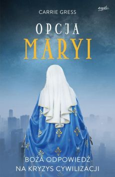 Opcja Maryi - Outlet - Carrie Gress