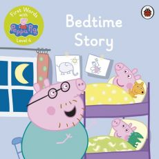 First Words with Peppa Level 4 Bedtime Story