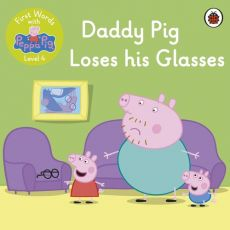 First Words with Peppa Level 4 Daddy Pig Loses his Glasses