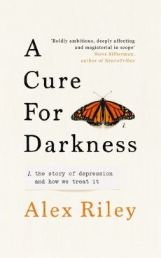 A Cure for Darkness - Alex Riley