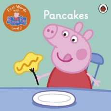 First Words with Peppa Level 2 Pancakes
