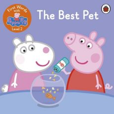 First Words with Peppa Level 2 The Best Pet
