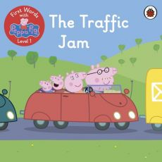 First Words with Peppa Level 1 The Traffic Jam