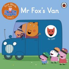 First Words with Peppa Level 2 Mr Fox's Van