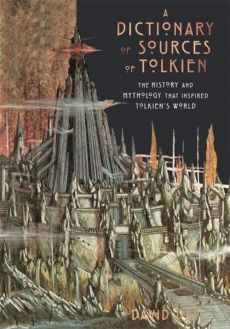 A Dictionary of Sources of Tolkien - David Day