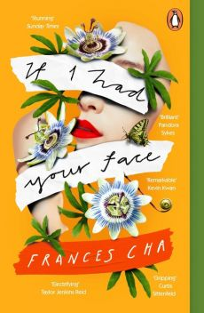 If I Had Your Face - Frances Cha